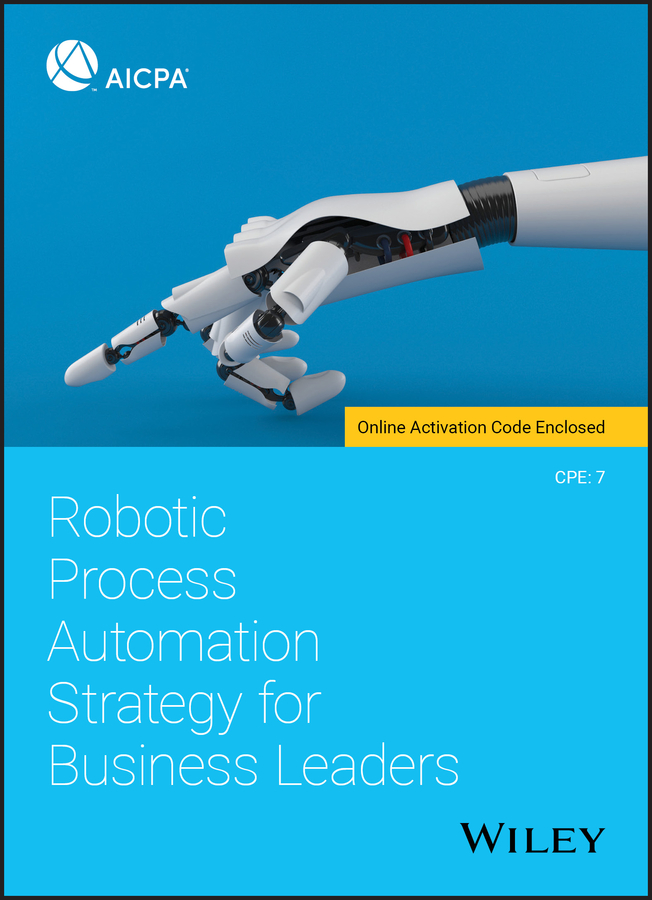 Robotic Process Automation Strategy for Business Leaders