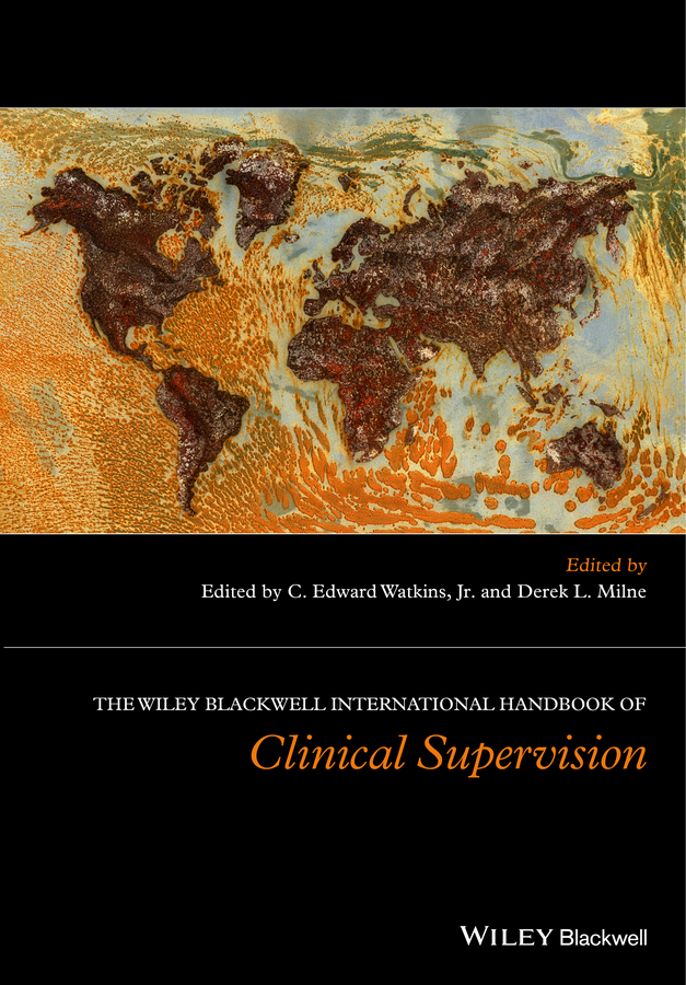 The Wiley International Handbook of Clinical Supervision