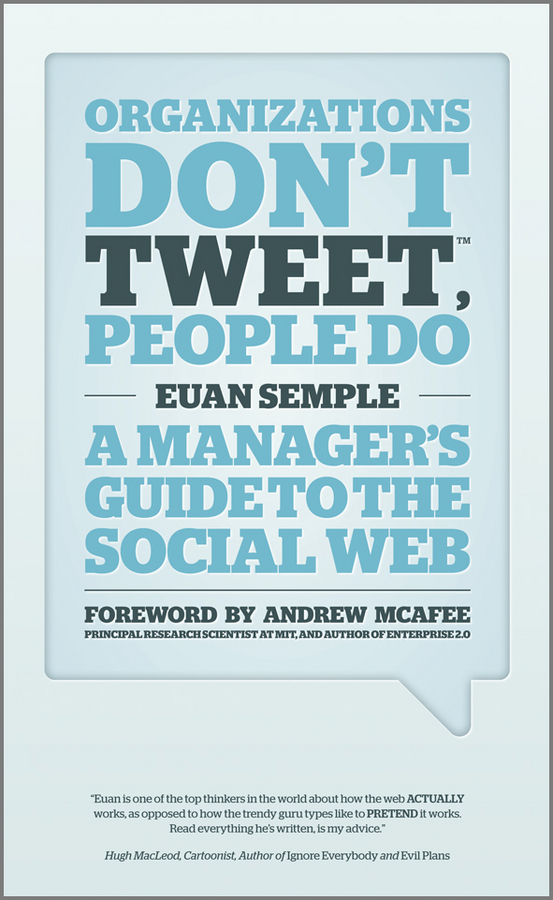 Organizations Don't Tweet, People Do