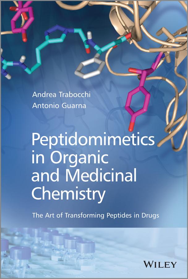 Peptidomimetics in Organic and Medicinal Chemistry