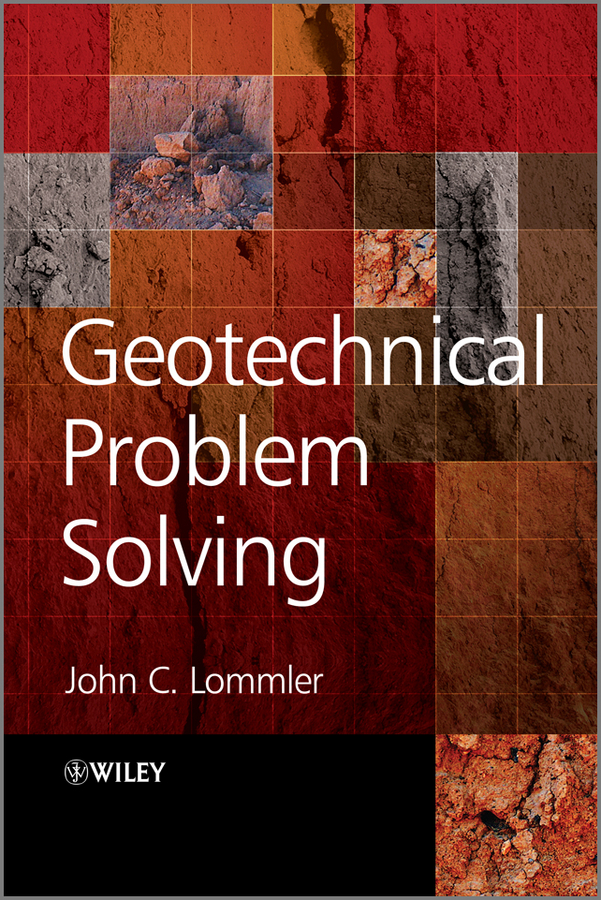 Geotechnical Problem Solving