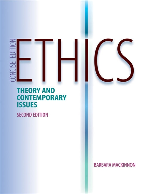 Ethics : Theory and Contemporary Issues, Concise Edition