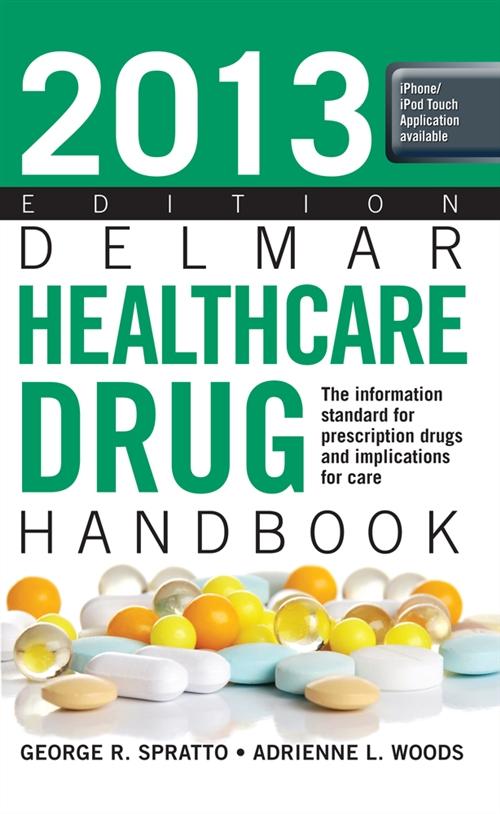 2013 Delmar Healthcare Drug Handbook