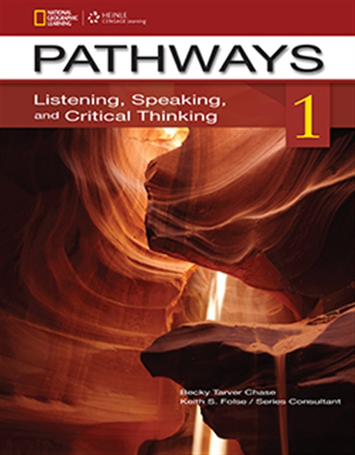 Pathways 1 Listening , Speaking and Critical Thinking Student Book