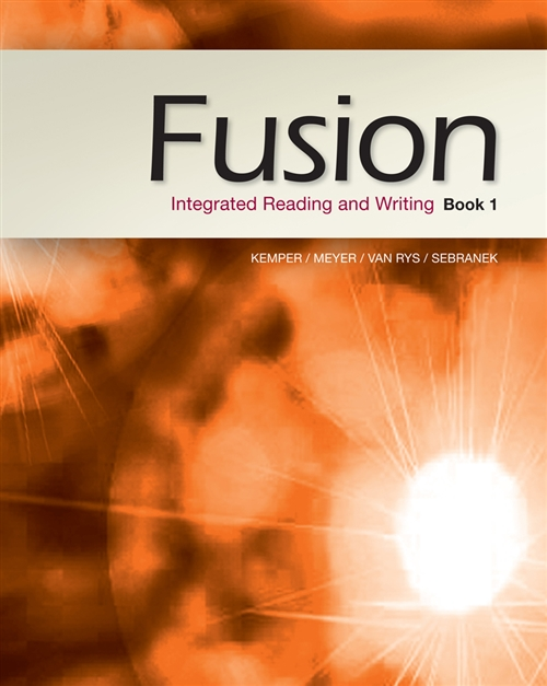 Fusion : Integrated Reading and Writing, Book 1