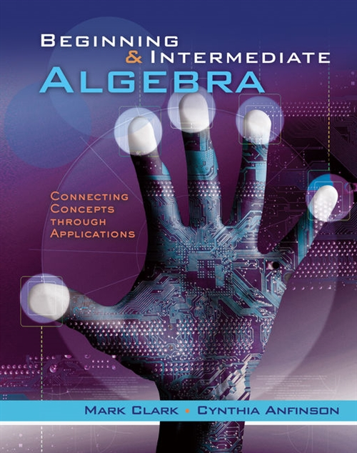 Beginning and Intermediate Algebra : Connecting Concepts Through Applications