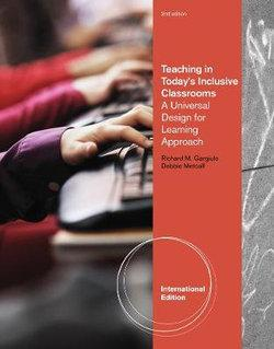 Teaching in Today's Inclusive Classrooms : A Universal Design for Learning Approach, International Edition