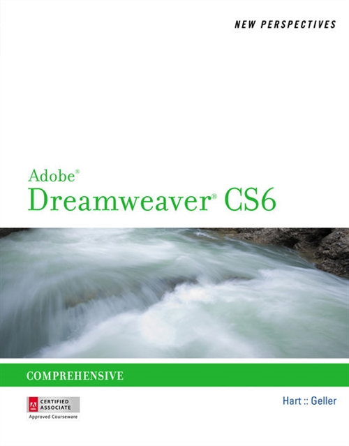 New Perspectives on Adobe® Dreamweaver® CS6, Comprehensive