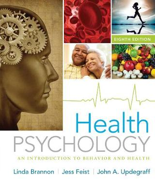 Health Psychology : An Introduction to Behavior and Health