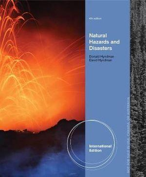 Natural Hazards and Disasters, International Edition