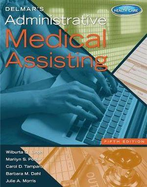 Study Guide for Delmar's Administrative Medical Assisting, 5th