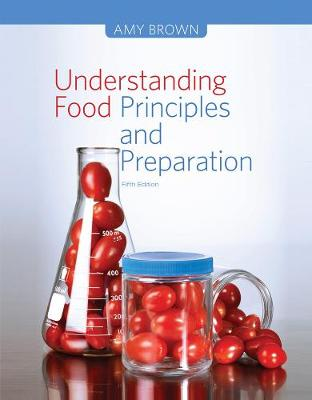 Understanding Food : Principles and Preparation