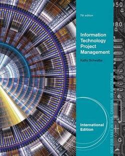 Information Technology Project Management, International Edition
