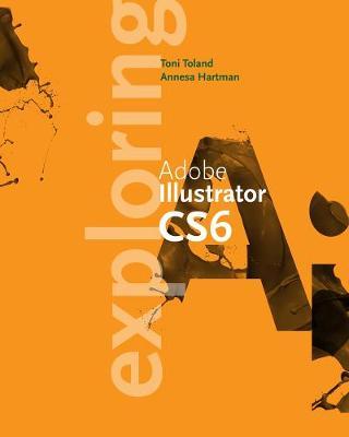 Exploring Adobe Illustrator CS6