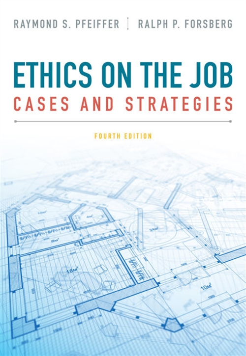 Ethics on the Job : Cases and Strategies