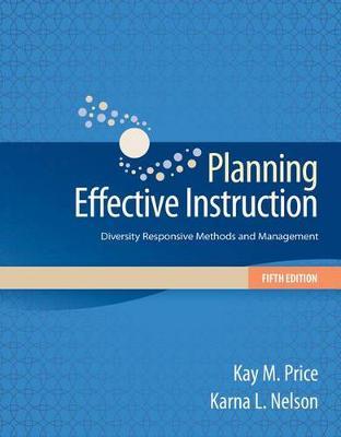 Planning Effective Instruction: Diversity Responsive Methods and Management