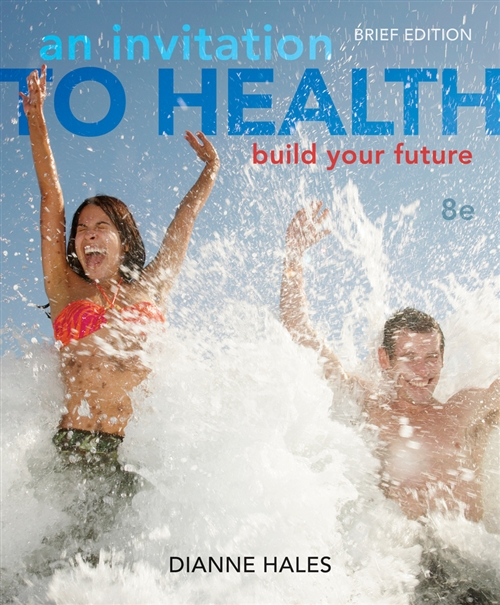 An Invitation to Health : Building Your Future, Brief Edition (with Personal Wellness Guide)