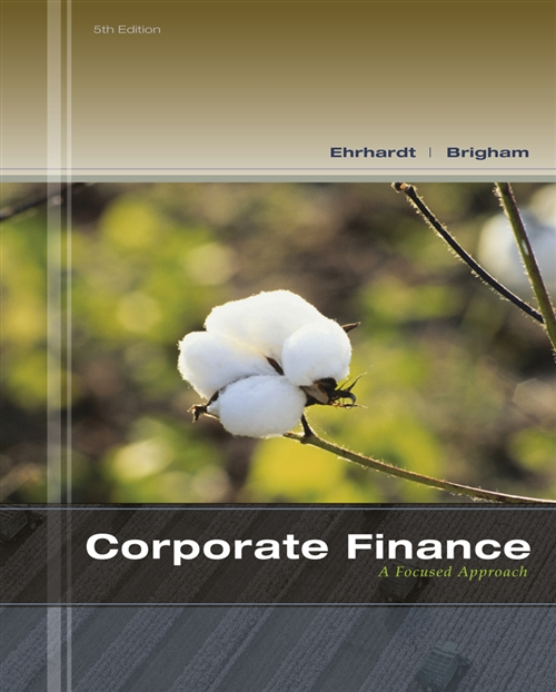 Corporate Finance : A Focused Approach (with Thomson ONE - Business School Edition 6-Month Printed Access Card)