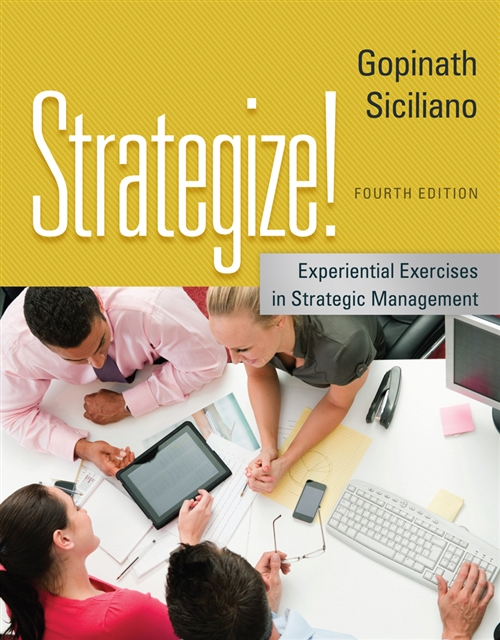Strategize! : Experiential Exercises in Strategic Management