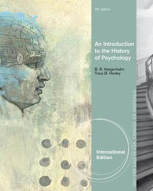 An Introduction to the History of Psychology, International Edition
