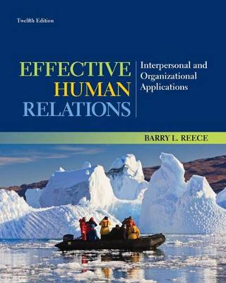 Effective Human Relations : Interpersonal and Organizational Applications