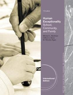 Human Exceptionality : School, Community, and Family, International Edition