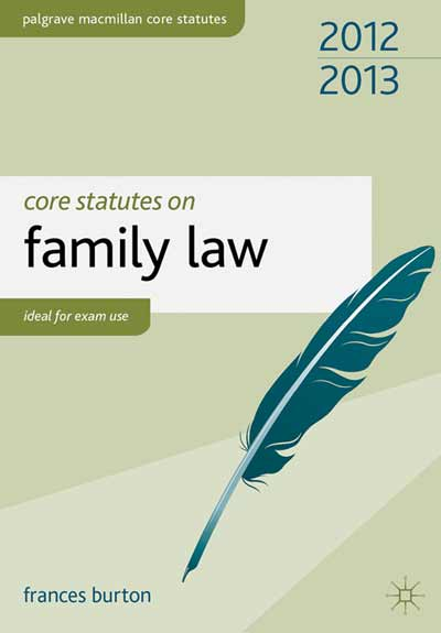 Core Statutes on Family Law 2012-13