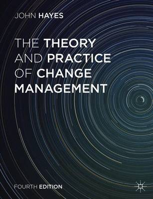 Theory and Practice of Change