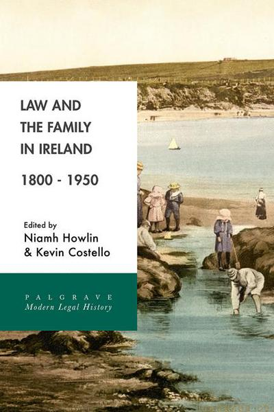 Law and the Family in Ireland, 1800