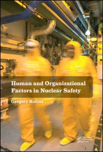Human and Organizational Factors in Nuclear Safety
