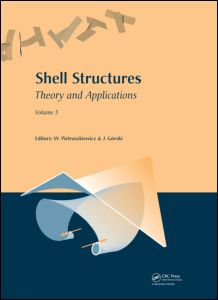Shell Structures: Theory and Applications