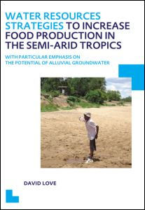Water Resources Strategies to Increase Food Production in the Semi-Arid Tropics
