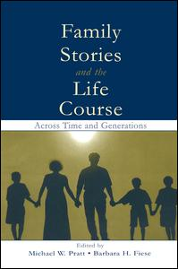 Family Stories and the Life Course