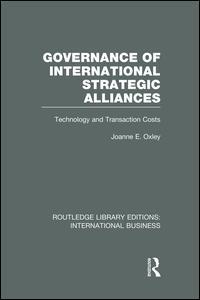 Governance of International Strategic Alliances (RLE International Business)