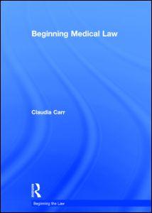 Beginning Medical Law