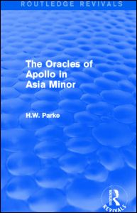The Oracles of Apollo in Asia Minor (Routledge Revivals)