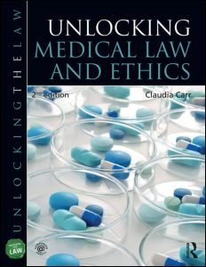 Unlocking Medical Law and Ethics 2e