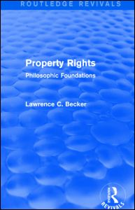 Property Rights (Routledge Revivals)