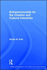 Entrepreneurship for the Creative and Cultural Industries