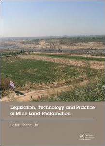 Legislation, Technology and Practice of Mine Land Reclamation