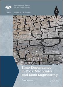 Time-Dependency in Rock Mechanics and Rock Engineering