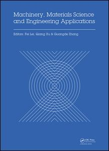 Machinery, Materials Science and Engineering Applications