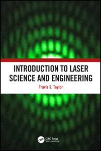 Introduction to Laser Science and Engineering