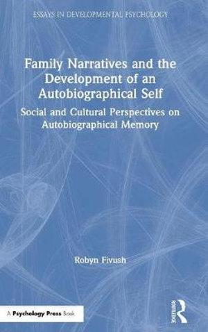 Family Narratives and the Development of an Autobiographical Self