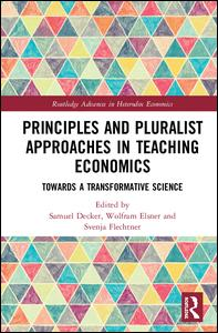 Principles and Pluralist Approaches in Teaching Economics