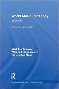 World Music Pedagogy, Volume IV: Instrumental Music Education