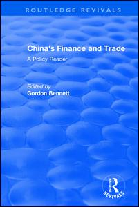 Reival: China's Finance and Trade: A Policy Reader (1978)
