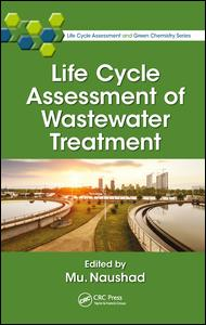 Life Cycle Assessment of Wastewater Treatment