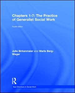 Chapters 1-7: The Practice of Generalist Social Work