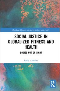 Social Justice in Globalized Fitness and Health